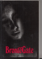 Image for BronteGate: A Gothic Romance (signed by the author).