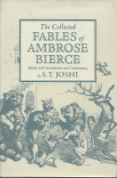 Image for The Collected Fables Of Ambrose Bierce, Edited and With an Introduction by S. T. Joshi.