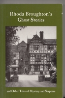Image for Rhoda Broughton's Ghost Stories And Other Tales Of Mystery and Suspense (inscribed and dated by Marilyn Wood).