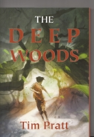 Image for The Deep Woods.