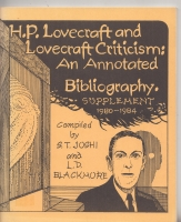 Image for H. P. Lovecraft and Lovecraft Criticism: An Annotated Bibliography: Supplement 1980-1984.