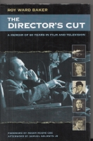 Image for The Director's Cut: A Memoir of 60 Years In Film And Television.