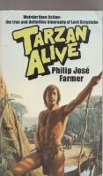 Image for Tarzan Alive: A Definitive Biography Of Lord Greystoke.