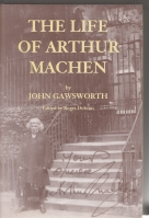 Image for The Life Of Arthur Machen.