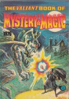 Image for The Valiant Book of Mystery & Magic 1976.