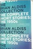 Image for The Brian Aldiss Collection: The Complete Short Stories: The 1950s (from the author's own library).