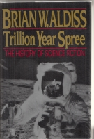 Image for Trillion Year Spree: The History Of Science Fiction (from the author's own library).