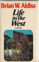 Image for Life In The West (and) Forgotten Life (and) Remembrance Day (and) Somewhere East of Life: Another European Fantasia (all from the author's own library).