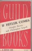 Image for If Hitler Comes: A Cautionary Tale: A Cautionary Tale.