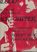 Image for Blood! The Life And Future Times Of Jack The Ripper Read By Robert Bloch And Harlan Ellison (vinyl album).