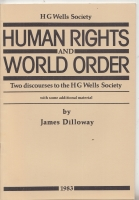 Image for Human Rights And World Order: Two Discourses To The H. G. Wells Society.