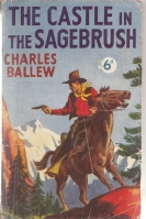 Image for The Castle In The Sagebrush.