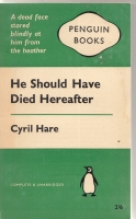 Image for He Should Have Died Hereafter.