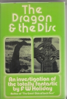 Image for The Dragon And The Disc: An Investigation Into The Totally Fantastic.