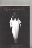 Image for Sparrowhawk: A Victorian Ghost Story.