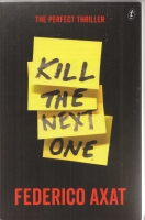 Image for Kill The Next One.