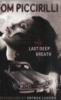 Image for The Last Deep Breath (signed/limited).