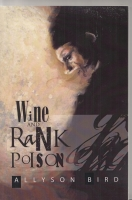 Image for Wine And Rank Poison.