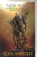 Image for New Wave of Speculative Fiction: The What If Factor (signed by the editor).