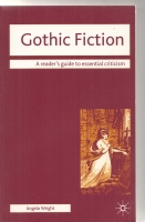 Image for Gothic Fiction: A Reader's Guide To Essential Criticism.