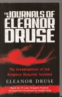 Image for The Journals of Eleanor Druse: My Investigation of the Kinder Hospital Incident (tv tie-in).