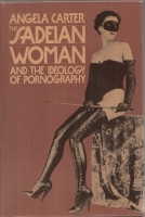 Image for The Sadeian Woman And The Ideology of Pornography.