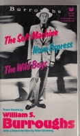 Image for The Soft Machine Nova Express The Wild Boys: Three Novels.