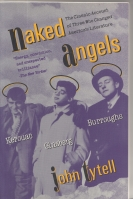 Image for Naked Angels: Kerouac, Ginsberg, Burroughs.