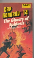 Image for Cap Kennedy 14: The Ghosts of Epidoris.