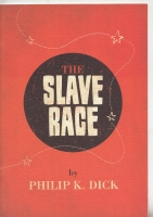 Image for The Slave Race (250 numbered copies).