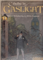 Image for Cthulhu By Gaslight: Horror Roleplaying in 1890s England.