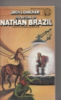 Image for The Return of Nathan Brazil: Volume 4 of The Saga Of The Well World (inscribed by the author).